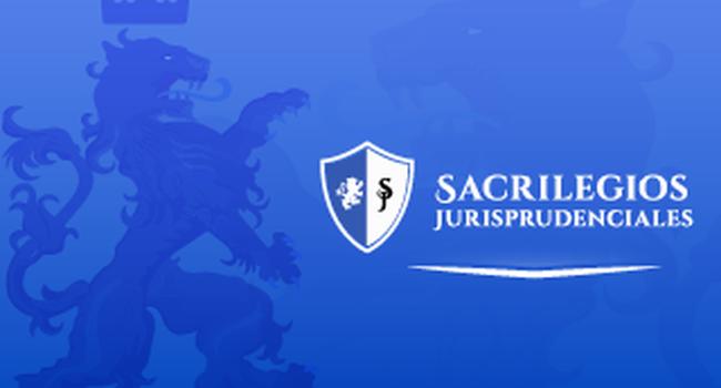Sacrilegios Jurisprudenciales